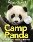 Camp Panda: Helping Cubs Return to the Wild Cover Image
