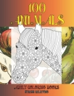 Adult Coloring Books Stress Relieving - 100 Animals Cover Image