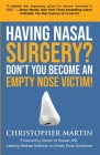 Having Nasal Surgery? Don't You Become An Empty Nose Victim! Cover Image