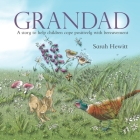 Grandad: A story to help children cope positively with bereavement Cover Image