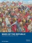 Wars of the Republic: Ancient Roman Wargaming 343–50 BC (Osprey Wargames) Cover Image