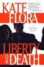 Liberty or Death: A Thea Kozak Mystery Cover Image