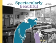 Spectacularly Beautiful: A Refugee's Story Cover Image