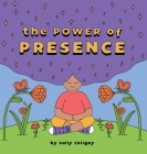 The Power of Presence Cover Image