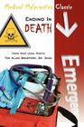 Medical Malpractice Classic - Ending in Death: Know Your Legal Rights - The Allen Bradford, Sr. Saga Cover Image