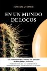 En un Mundo de Locos Cover Image