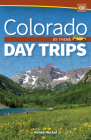 Colorado Day Trips by Theme Cover Image
