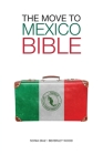 The Move to Mexico Bible Cover Image