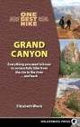 One Best Hike: Grand Canyon: Everything You Need to Know to Successfully Hike from the Rim to the Rivera and Back Cover Image