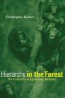 Hierarchy in the Forest: The Evolution of Egalitarian Behavior Cover Image