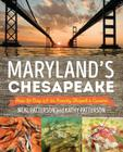 Maryland's Chesapeake: How the Bay and Its Bounty Shaped a Cuisine Cover Image
