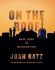 On the Roof: New York in Quarantine Cover Image