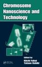Chromosome Nanoscience and Technology Cover Image