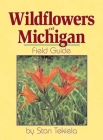 Wildflowers of Michigan: Field Guide Cover Image