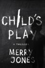 Child's Play (Elle Harrison Novels #3) Cover Image