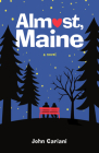 Almost, Maine: A Novel Cover Image