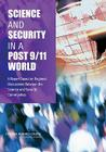 Science and Security in a Post 9/11 World: A Report Based on Regional Discussions Between the Science and Security Communities Cover Image