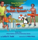 The First Splish Splash: Book One: Water Safety and Pool Adventure Series Cover Image