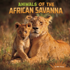 Animals of the African Savanna Cover Image