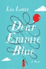 Dear Emmie Blue: A Novel Cover Image