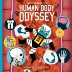 Professor Astro Cat's Human Body Odyssey Cover Image
