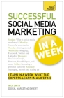 Successful Social Media Marketing in a Week: Teach Yourself Cover Image