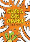 Ducks Run Amok! Cover Image