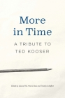 More in Time: A Tribute to Ted Kooser Cover Image
