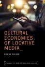 Cultural Economies of Locative Media Cover Image