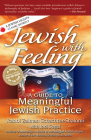 Jewish with Feeling: A Guide to Meaningful Jewish Practice Cover Image