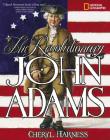 The Revolutionary John Adams Cover Image