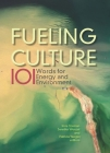 Fueling Culture: 101 Words for Energy and Environment Cover Image