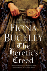 The Heretic's Creed: An Elizabethan Mystery (Ursula Blanchard Elizabethan Mystery #14) Cover Image