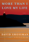 More Than I Love My Life: A novel Cover Image