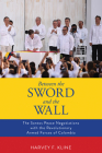 Between the Sword and the Wall: The Santos Peace Negotiations with the Revolutionary Armed Forces of Colombia Cover Image