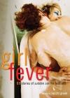 Girl Fever: 69 Stories of Sudden Sex for Lesbians Cover Image