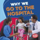 Why We Go to the Hospital Cover Image