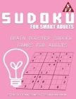 Sudoku For Smart Adults: Brain Booster Sudoku Games For Adults Cover Image