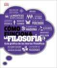 Cómo funciona la filosofía: (How Philosophy Works) (Spanish Language Edition) Cover Image