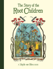 The Story of the Root Children Cover Image