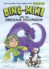 Dino-Mike and Dinosaur Doomsday (Dino-Mike! #7) Cover Image