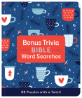 Bonus Trivia Bible Word Searches: 99 Puzzles with a Twist! Cover Image
