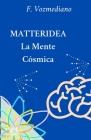 MATtERIDEA: El nuevo paradigma Cover Image