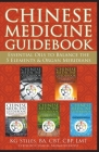 Chinese Medicine Guidebook Essential Oils to Balance the 5 Elements & Organ Meridians Cover Image