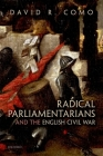Radical Parliamentarians and the English Civil War Cover Image