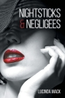 Nightsticks and Negligees Cover Image