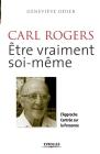 Carl Rogers, être vraiment soi-même: L'approche centrée sur la personne Cover Image