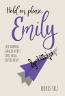Hold on please, Emily: A Powerful Novel About Love, Music, and Hope Cover Image