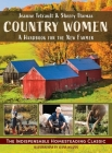 Country Women: A Handbook for the New Farmer Cover Image