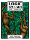 Logic Safari: Book 3, Grades 5-6 Cover Image